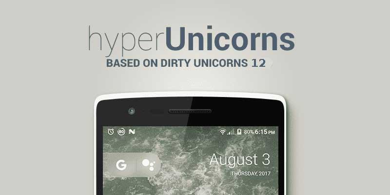 Hyperunicorns ROM for OnePlus One Oreo ROM
