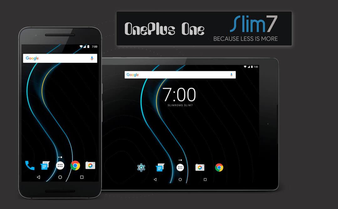 Slim7 ROM for OnePlus One Nougat