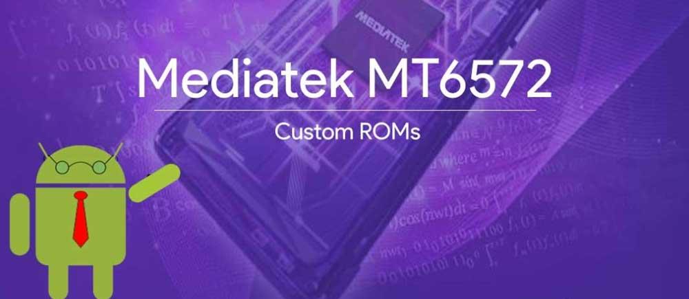 Mediatek MTK6572 Custom ROMs