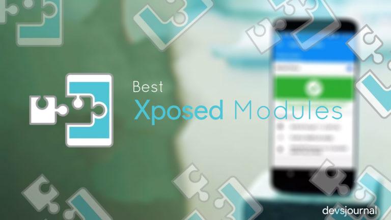 25 Best Xposed Modules (Pie, Oreo, Nougat, MM, LP)