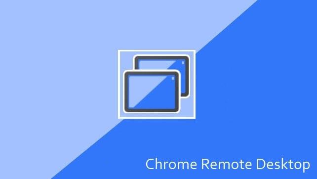 Chrome Remote Dekstop App - Apps to increase productivity