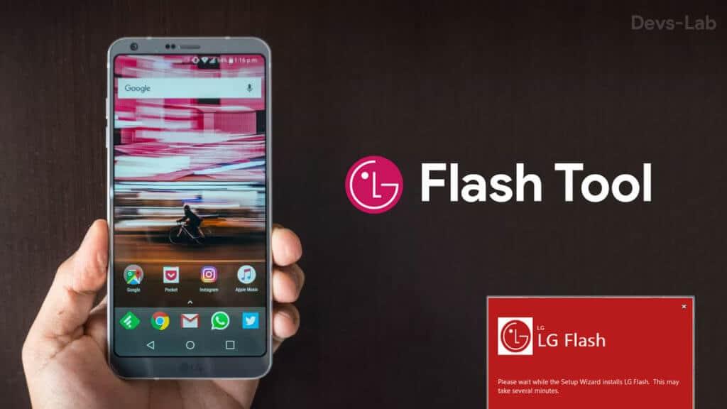 LG Flash Tool LGUP and UpperCut Download latest version