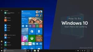 How to Fix Windows 10 Start menu not working or opening using 5 methods