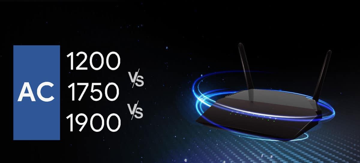 AC1200 vs AC1750 vs AC1900 Routers