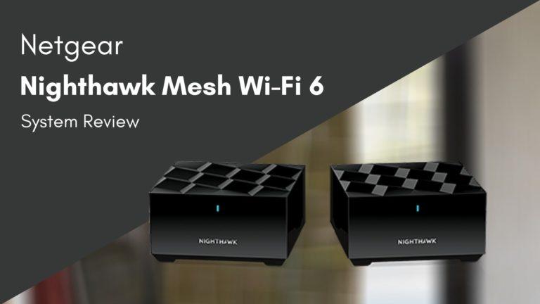 Netgear Nighthawk Mesh WIFI 6 (MK62) Review