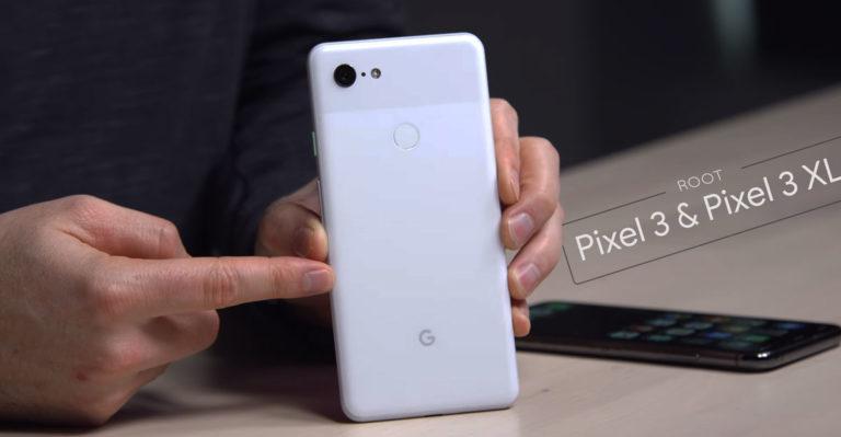 How to Root Google Pixel 3 & Pixel 3XL