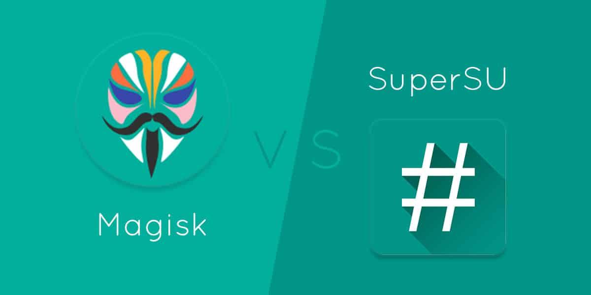 Magisk vs SuperSU
