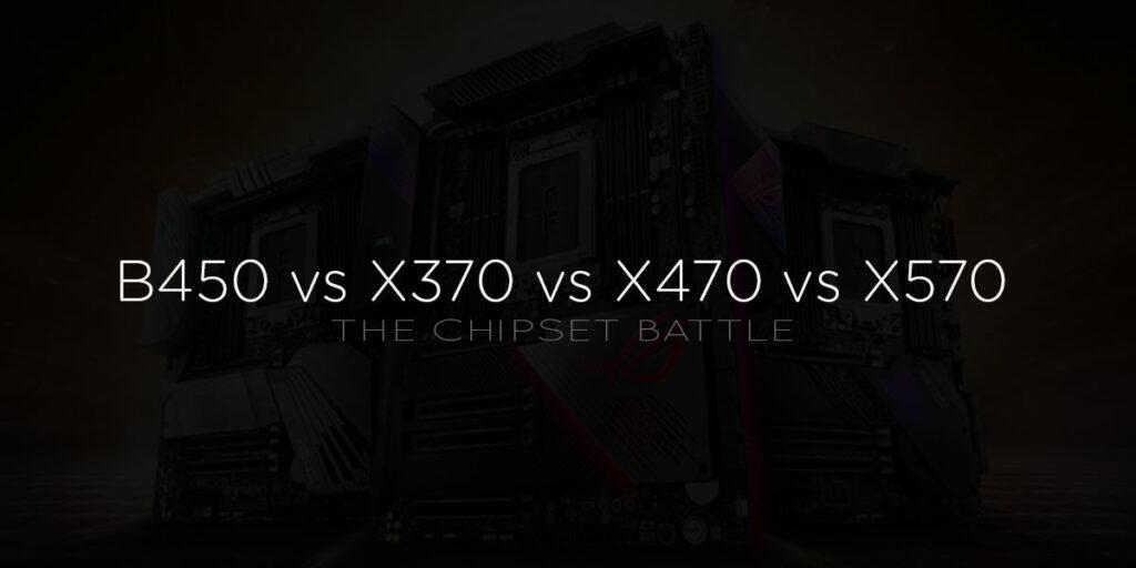 B450 vs X370 vs X470 vs X570