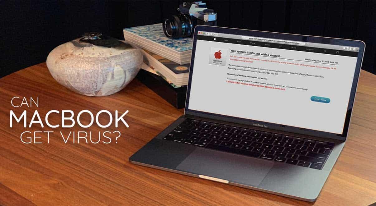 Can Macbook Get Viruses